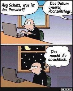 Hey Schatz, was ist das Passwort? | DEBESTE.de, Lustige Bilder, Sprüche, Witze…