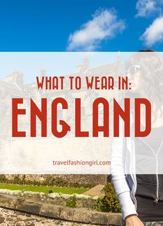 Travelers can get caught off guard when traveling to England. We've got some tips on exactly what to wear in England in summer and winter. Learn more!