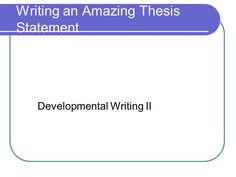 How To Write A Thesis Statement For An Essay Writing Amazing Thesis Statement Developmental The Essay Process Formulate  Great Health And Fitness Essay also Essay Thesis Statements Easy Essays English Essay Writing Examples Topics For College  Business Essay Structure