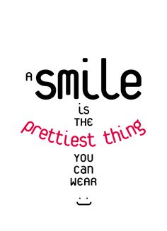 een van de winnende quotes 'a #smile is the prettiest thing you can wear' #vtwonen
