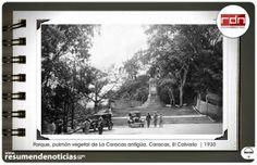 Resumen de Noticias: Fotos Históricas   El Calvario