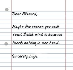 possible.....no offence meant to twilight fans!