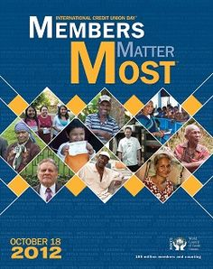 Members Matter Most...the 2012 International Credit Union Day theme!