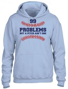 99 problems but a pitch aint one 2 HOODIE