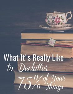 What It's Really Like to Declutter Over 75% of Your Things