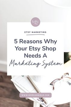 Why your Etsy Shop needs a Marketing System, Etsy Business, Marketing your Etsy Shop, #etsy #etsyseller