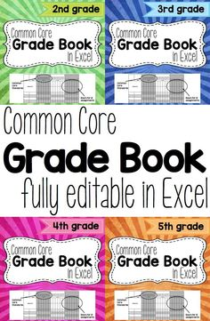 Common Core Grade Book in Excel. This grade book is fully editable in excel. It includes all the standards for Common Core ELA and Math for each grade level. The standards are listed by strand in each worksheet. Available for second through fifth grades.