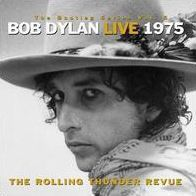 Bootleg Series, Vol. 5: Bob Dylan Live 1975 - The Rolling Thunder Revue