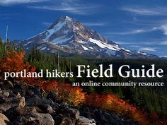 Online guide to great hikes throughout Oregon