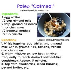 Paleo Oatmeal - Perfect as I've been missing having oats in my diet!