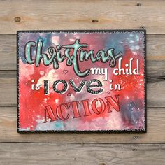 """Items similar to Positive Quote Wood Sign - """"Positive Quote Wood Sign – Wall Art """"Christmas my Child is Love in Action"""""""" Hand painted - Christmas Decor&Gift on Etsy Positive Thoughts, Positive Quotes, Motivation For Kids, Wooden Signs With Sayings, Love Is An Action, Posca, Inspirational Gifts, Wall Signs, My Children"""