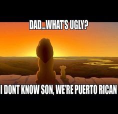 thats so puerto rican quotes and sayings | Puerto Ricans....