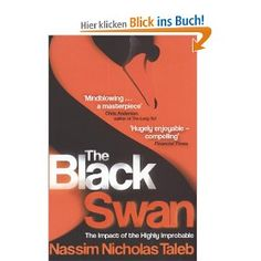 The Black Swan: The Impact of the Highly Improbable by Nassim Nicholas Taleb The Black Swan, Nassim Nicholas Taleb, Books To Read, My Books, K Dick, Catherine The Great, Book Show, Great Books, Marketing Digital