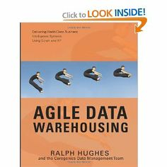 Agile Data Warehousing: Delivering World-Class Business Intelligence Systems Using Scrum and XP, a book by Ralph Hughes Consulting Firms, World Class, Business Intelligence, Book Projects, Computer Technology, Business Management, Project Management, Books Online, Reading
