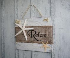 RELAX Beach Burlap Sign with Starfish Tropical by NaturesGlow by Desi's mom