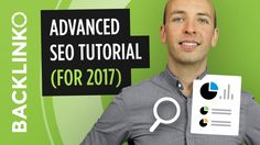 Advanced Step-By-Step SEO Tutorial (2017)