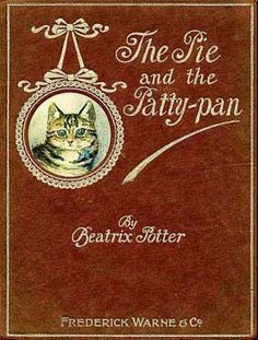 The Tale of the Pie and the Patty-Pan-Beautiful 1st Edition Cover
