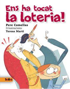 GENER-2014. Pere Comellas. Ens ha tocat la loteria. Ficció (6-8 anys)