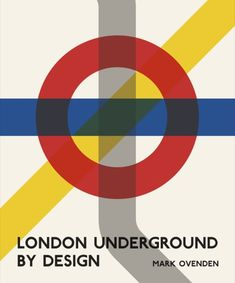 "Read ""London Underground By Design"" by Mark Ovenden available from Rakuten Kobo. Since its establishment 150 years ago as the world's first urban subway, the London Underground has continuously set a b. London Underground Tube, Underground Map, Map Design, Book Design, Graphic Design, Cover Design, Gill Sans, Jubilee Line, London Transport Museum"