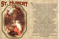 St Hubert, patron saint of hunters All Souls Day, Religious Pictures, All Saints Day, Hunting Season, Patron Saints, Catholic, The Cure, Faith, Confirmation