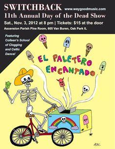 Switchback's annual El Dia de los Muertos (the Day of the Dead) Celebration - art by Anne de Courtenay