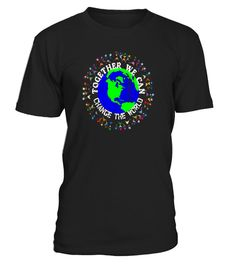 "# Together We Can Change The World Equality T-Shirt - Limited Edition .  Special Offer, not available in shops      Comes in a variety of styles and colours      Buy yours now before it is too late!      Secured payment via Visa / Mastercard / Amex / PayPal      How to place an order            Choose the model from the drop-down menu      Click on ""Buy it now""      Choose the size and the quantity      Add your delivery address and bank details      And that's it!      Tags: If you're…"
