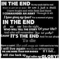 In the End- BVB :< ah, the song that changed EVERYTHING for me! Well also Knives and Pens but I watched that years before and forgot about it
