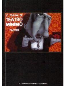 9ª Edición de Teatro Mínimo  DE VARIOS AUTORES