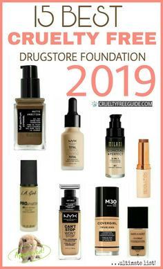 Ultimate list of the Best Cruelty Free Drugstore Foundation 2019! Also includes great affordable vegan options #crueltyfree #crueltyfreemakeup #crueltyfreefoundation #bestdrugstorefoundation