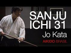 AIKIDO - San Ju Ichi no Jo Kata (31 Jo Kata) - YouTube