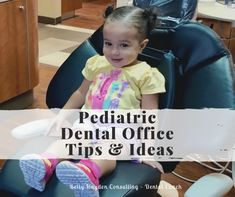 Tips and Ideas to Grow Your Pediatric Dental Office | Dental Kids, Free Dental, Children's Dental, Dental Offices, Dental Practice Management, Dental Health Month, Dental Emergency, Fun At Work, Child Love