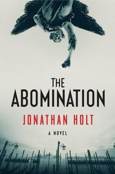 The Abomination by Jonathan Holt. First in a planned trilogy, a gripping techno-thriller set in Venice, both the real city and a virtual replica.