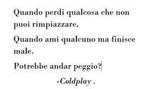 #Coldplay #fixyou #frasi
