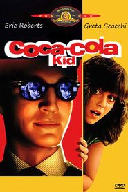 The bad kids is an observational documentary that chronicles one. The coca cola kid movie online. Was directed by dušan makavejev and starred eric roberts and greta scacchi. Iconic Movie Posters, Cinema Posters, Iconic Movies, Kid Movies, Funny Movies, Funniest Movies, Coca Cola Marketing, Runaway Train, Eric Roberts