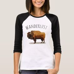 WANDERLUST T-Shirt: American Buffalo (Bison) T-Shirt - tap to personalize and get yours American T-shirt Vegan Clothing, Bison, Buffalo, Shirt Style, Your Style, Shirt Designs, Wanderlust, American, Tees