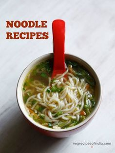 collection of 11 tasty noodle recipes. the noodle recipes shared are all vegetarian noodles recipes & includes main course, soups & snacks.
