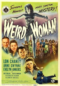 """Screen's Newest Inner Sanctum Mystery! A fantastic poster for the 1944 Universal thriller """"Weird Woman."""""""