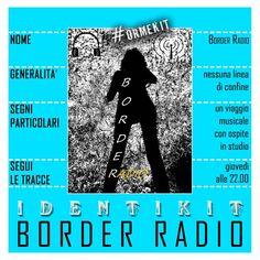 BORDER RADIO - un viaggio musicale senza confini
