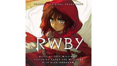 Original Soundtrack (OST) from the action-adventure fantasy anime series Rwby Volume 6 Music composed by Jeff Williams. Soundtrack Music, 6 Music, Music Bands, Lindsay Jones, Lee Williams, Rwby Volume, Anime Songs
