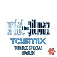 ERDAL YILMAZ - TDSmix Turkce Special 2014-12 seti yayında.