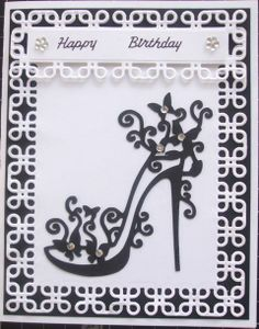 Black and white with Tattered Lace Shoe. Birthday Cards For Women, Handmade Birthday Cards, Happy Birthday Cards, Tattered Lace Cards, Dress Card, Spellbinders Cards, Lace Shoes, Birthday Scrapbook, Beautiful Handmade Cards