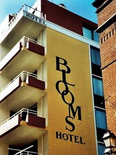 Blooms Hotel.