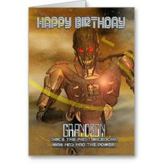 Shop Grandson Birthday Card With Cyborg - Modern Robot created by moonlake. Grandson Birthday Cards, Happy Birthday Greeting Card, Love You, My Love, Custom Greeting Cards, Thoughtful Gifts, Robot, Money, Link