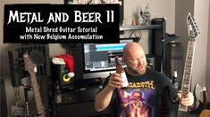 Metal and Beer 11: Metal Shred Guitar Tutorial with Accumulation White IPA