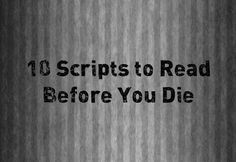 (And Hopefully Soon!) This is by no means an exhaustive or definitive list, but these are ten scripts every screenwriter–whether aspiring newbie or seasoned pro–should read, the sooner th Script Writing, Writing Advice, Writing Courses, Film Inspiration, Writing Inspiration, Acting Scripts, Movie Scripts, Documentary Filmmaking, Writing Programs