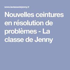 Nouvelles ceintures en résolution de problèmes - La classe de Jenny