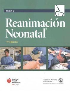 Libro de texto sobre reanimacion neonatal / Text Book on Neonatal Resuscitation