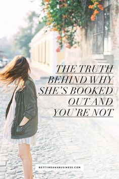The Truth Behind Why Shes Booked Out And Youre Not #startup #entrepreneur #onlinebusiness #followback #entrepreneur #startup