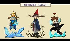 Select character 1/2. Bad End Friends. Adventure Time (Finn Ice Prince), Gravity Falls, Over the Garden Wall (Beast Wirt)