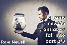 12 traps newbie translators fall into part 2